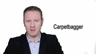 Carpetbagger - Meaning | Pronunciation || Word Wor(l)d - Audio Video Dictionary