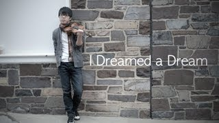 Les Misérables - I Dreamed a Dream - Jun Sung Ahn Violin Cover