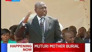 Deputy President William Ruto's speech during Speaker Muturi's mother's burial