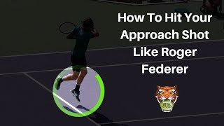 How To Hit Your Approach Shot Like Roger Federer