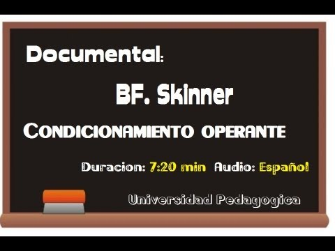 Documental: BF. Skinner - Condicionamiento Operante