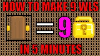 HOW TO MAKE 9 WLS IN 5 MINUTES!! - Growtopia (EASY METHOD 2017)