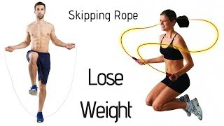 Benefits of Skipping Rope For Lose Weight - Weight Loss For Women
