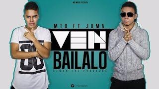 Ven Bailalo - MTO Ft. Juma (Symon Prod.) LYRIC