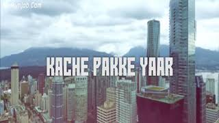 Kachi paki yaari parmish verma hd song djpunjab