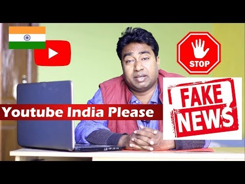Shame on Youtube India | Please STOP promoting Fake News / Channels