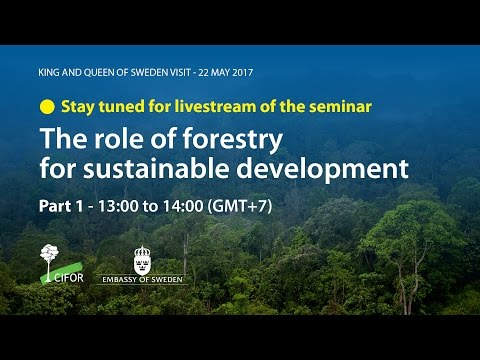 The Role of Forestry for Sustainable Development - Part 1