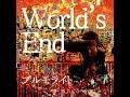 プルモライト 「World's End」 Trailer Video