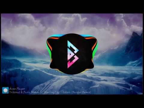 Tritonal and Paris Blohm Ft.Sterling Fox - Colors(Raider Remix)