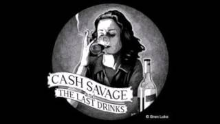 Cash Savage & the Last Drinks   Mother