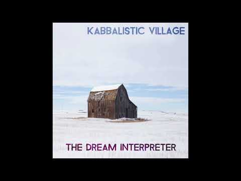 Kabbalistic Village - The Dream Interpreter EP -  Chill Out Asian Indian Trap Electronic Music
