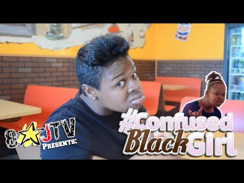 Confused Black Girl (8JTV)