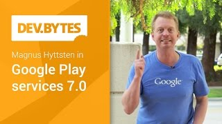 Google Play Services 7.0