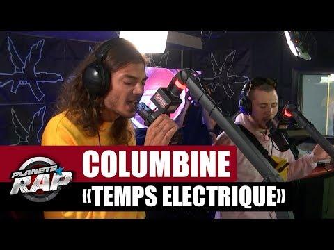 Columbine 'Temps Électrique' #PlanèteRap