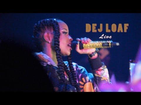 Dej Loaf Live