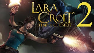 Lara Croft And the Temple of Osiris (Part 2 of 3) [PC/PS4/Xbox One] Solo Walkthrough Gameplay