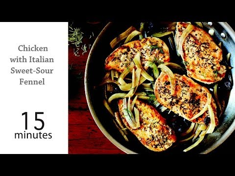 How to Cook Chicken with Italian Sweet Sour Fennel | MyRecipes