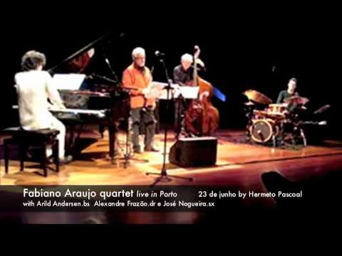 Fabiano Araujo quartet live in Porto - 23 junho by Hermeto Pascoal