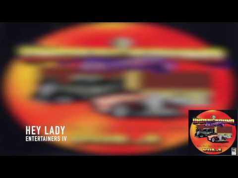 Hey Lady - Entertainers IV
