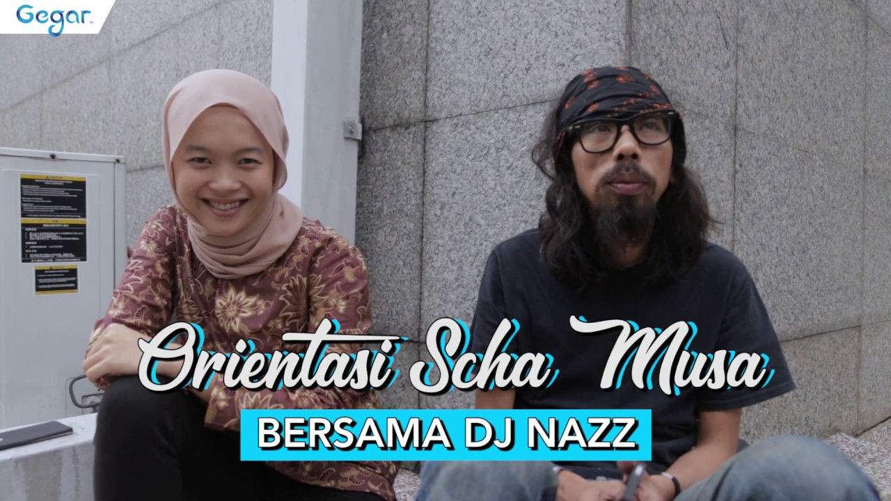 Orientasi Scha Musa Bersama DJ Nazz