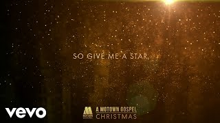 Brian Courtney Wilson - Give Me A Star (Lyric Video)