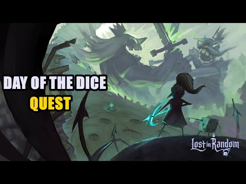 Day of the Dice Lost in Random Quest |