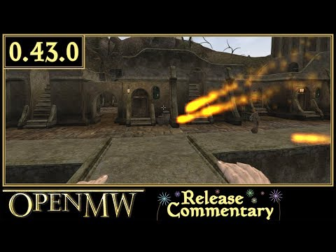 OpenMW 0 43 Release Commentary