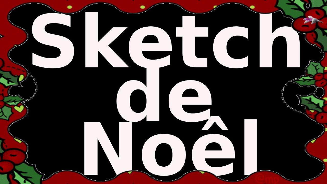 SKETCH DE NOEL --- YouTube www.youtube.com/?gl=FR - YouTube