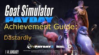 Goat Simulator PAYDAY: Achievement Guide - Dastardly