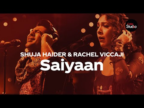 coke-studio-season-12-|-saiyaan-|-shuja-haider-&-rachel-viccaji