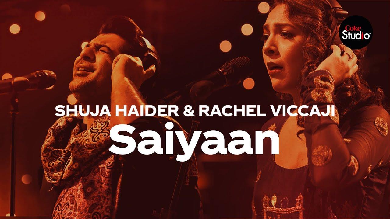 Coke Studio Season 12 | Saiyaan | Shuja Haider & Rachel Viccaji