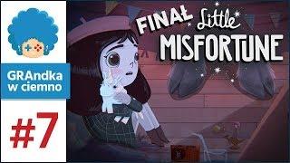 Little Misfortune PL #7 [2/2] - FINAŁ!   Wieczne Szczęście