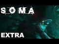 SOMA - EXTRA - supersecret.rar (No Commentary)