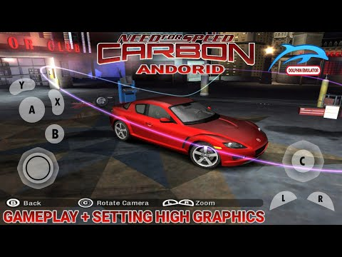 Need For Speed Carbon Emulator Dolphin Android High Graphics No Lag.!!