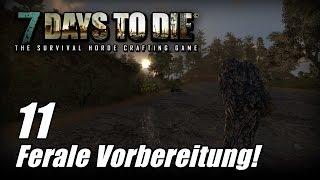 7 Days to Die [11] [Alpha 13] [Feralnacht Vorbereitung] [Let's Play Gameplay Deutsch German HD] thumbnail
