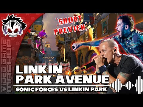 Sonic Forces - Linkin Park Avenue (Custom Character) [Short Mashup Preview]