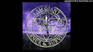 I Am Giant - Echo From The Gallows
