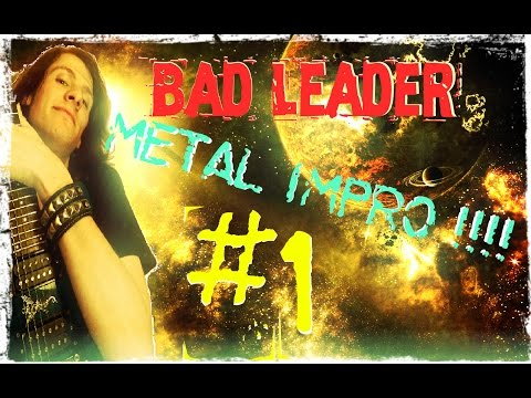 Bad Leader - Metal Guitar Impro #1