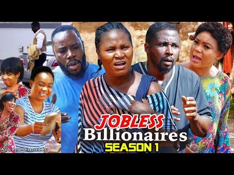 Download JOBLESS BILLIONAIRE SEASON 1 - (Trending New Movie)Rachel Okonkwo & Chizzy Alichi 2021 Latest Movie
