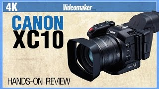 canon XC10 Hands-on Review 4K - Videomaker.com