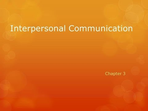 Interpersonal Communication Chapter 3