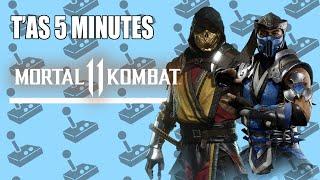 LJ2J : T'AS 5 MINUTES POUR : MortaI Kombat 11