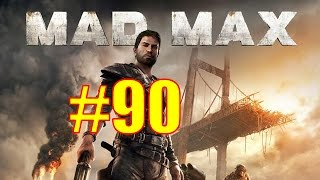 Mad Max Walkthrough & Gameplay - Part 90 - The Death Rattle