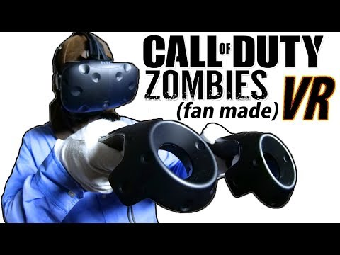 CALL OF DUTY ZOMBIES IN VIRTUAL REALITY! (Unofficial fan-made) VR 2017 HTC Vive Gameplay