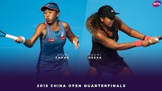 Zhang Shuai vs. Naomi Osaka | 2018 China Open Quarterfinals | WTA Highlights 中国网球公开赛