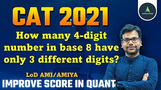 Only for Dream IIM   #PRMO   Base 8 Octal System 4 digit number with 3 different digits   CAT 2021