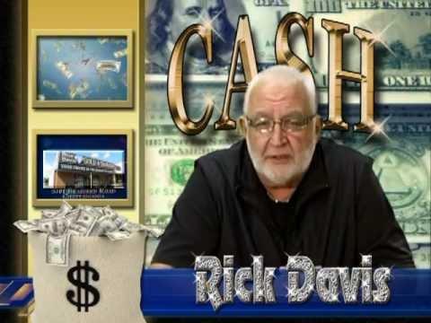 RICK DAVIS TALKING GOLD CASH, CASH, CASH - SHOW 018