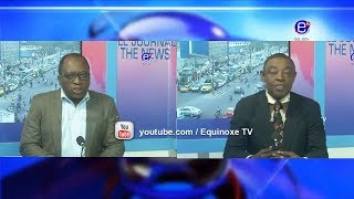 THE 6PM NEWS (Guest: Elie SMITH & Bar ACHU Emmanuel)TUESDAY MARCH 12th 2019 - EQUINOXE TV