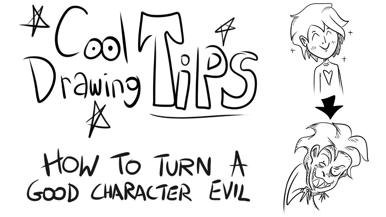 cool drawing tips how to turn a good character evil youtube