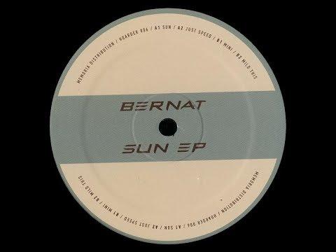 Bernat - Mild This [HOARD006]
